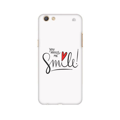 You make me Smile Oppo F3 Phone Cover