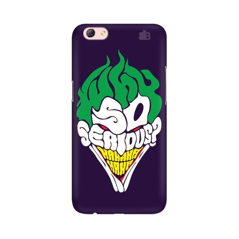 Why So Serious Oppo F3 Plus Phone Cover