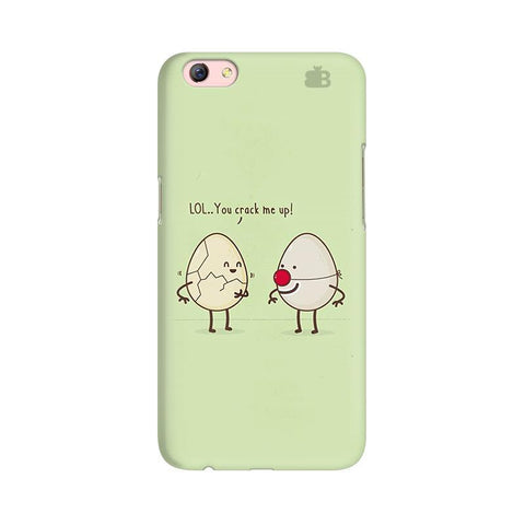 You Crack me up Oppo F3 Plus Phone Cover