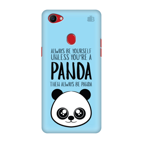 Always be panda Oppo F7 Cover
