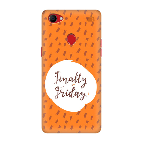 Finally Friday Oppo F7 Cover