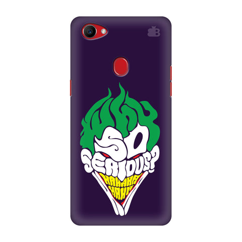 Why So Serious Oppo F7 Cover