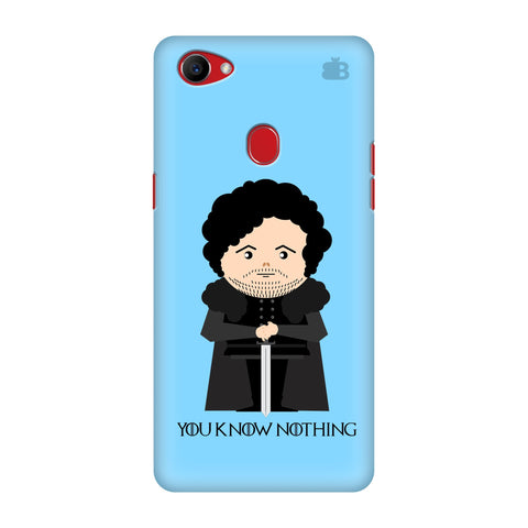 You Know Nothing Oppo F7 Cover