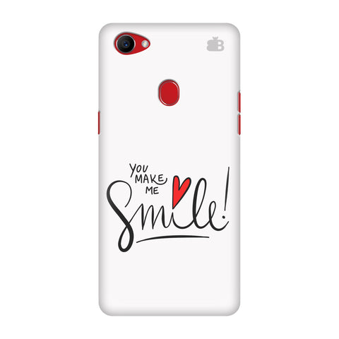 You make me Smile Oppo F7 Cover