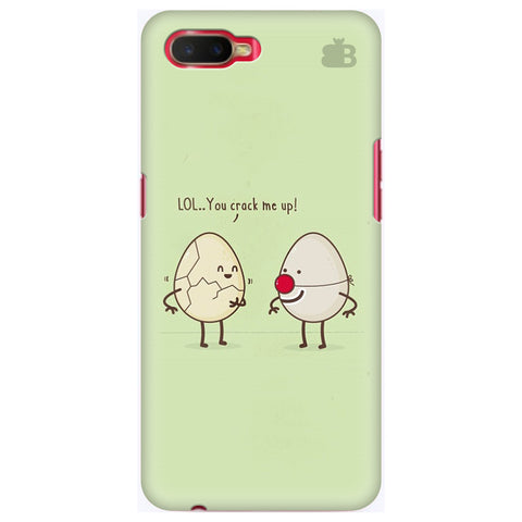 You Crack me up Oppo K1 Cover