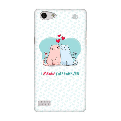 Meow You Forever Oppo Neo 7 Phone Cover
