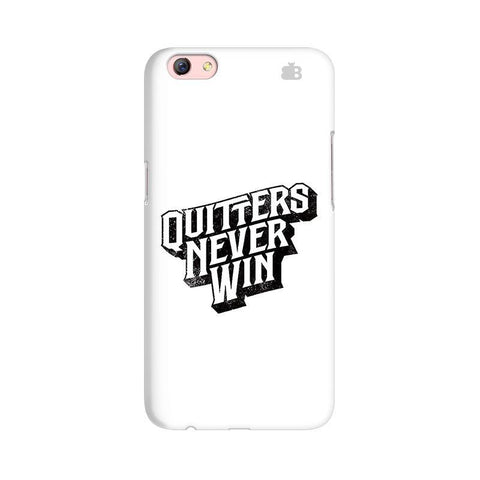 Quitters Never Win Oppo R9s Phone Cover