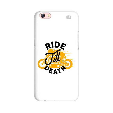Ride Till Death Oppo R9s Phone Cover