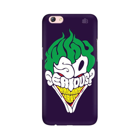 Why So Serious Oppo R9s Phone Cover