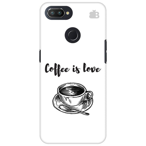 Coffee is Love Oppo RealMe 2 Pro Cover