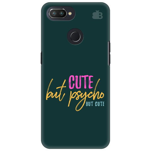 Cute but Psycho Oppo RealMe 2 Pro Cover