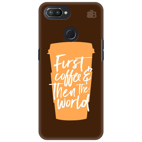 First Coffee Oppo RealMe 2 Pro Cover