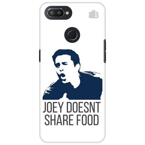 Joey doesnt share food Oppo RealMe 2 Pro Cover
