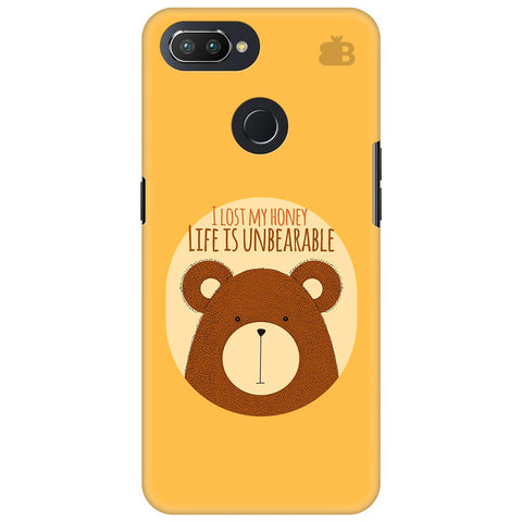 Life is Unbearable Oppo RealMe 2 Pro Cover