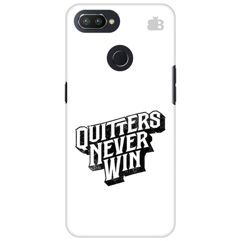 Quitters Never Win Oppo RealMe 2 Pro Cover