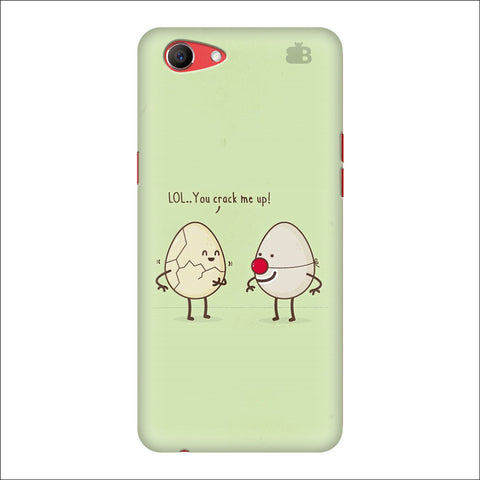 You Crack me up Oppo Real Me1 Cover