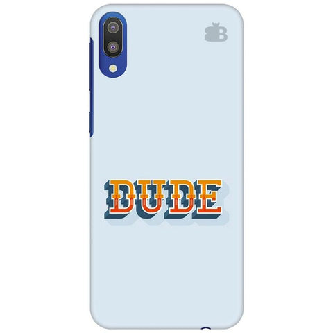 Dude Samsung Galaxy M10 Cover
