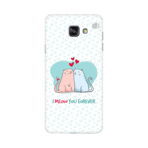 Meow You Forever Samsung A5 2016 Phone Cover