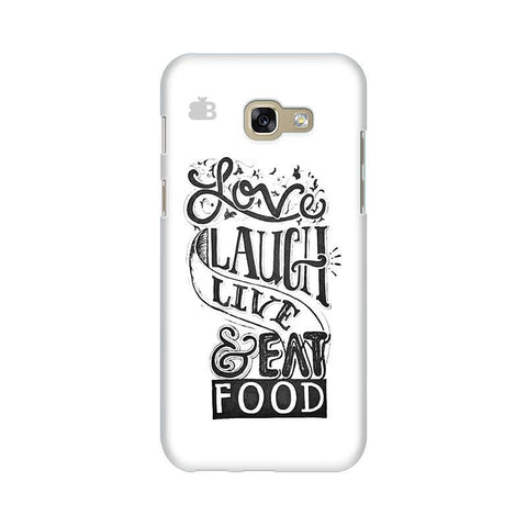 Live Laugh & Eat Food Samsung A5 2017 Phone Cover