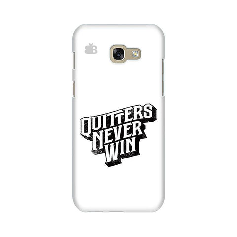 Quitters Never Win Samsung A5 2017 Phone Cover