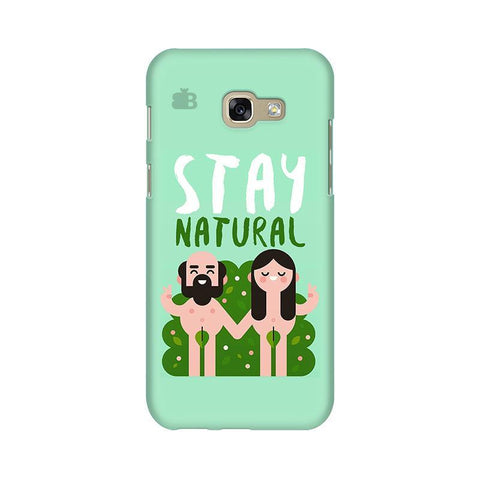 Stay Natural Samsung A5 2017 Phone Cover
