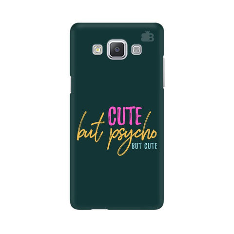 Cute but Psycho Samsung A5 Phone Cover