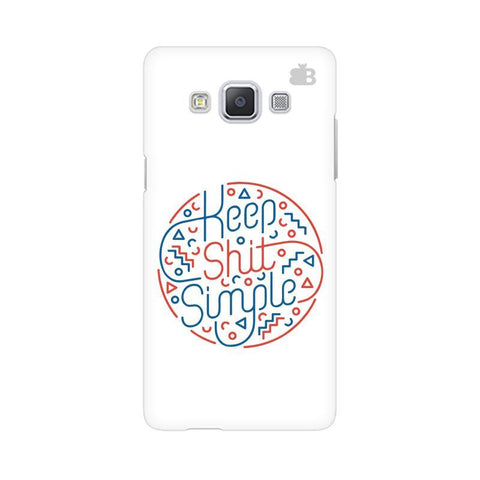 Keep Shit Simple Samsung A5 Phone Cover