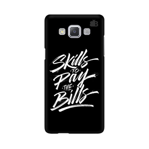 Skills Pay Bills Samsung A5 Phone Cover