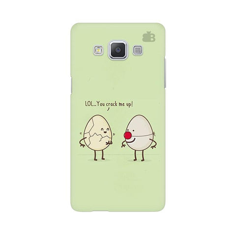 You Crack me up Samsung A5 Phone Cover