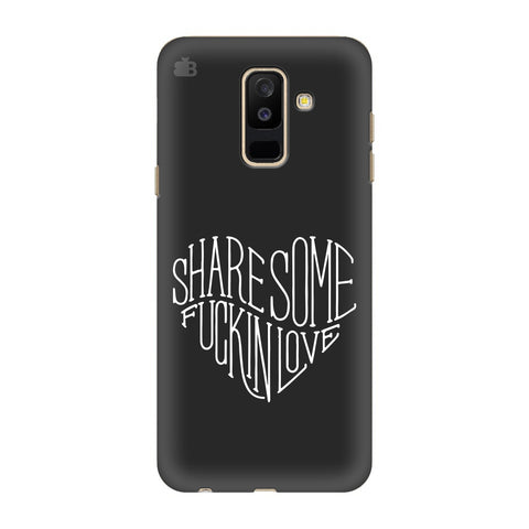 Share Some F'ing Love Samsung A6+ Cover