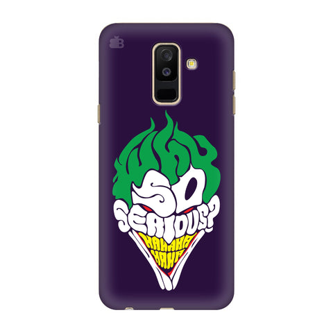 Why So Serious Samsung A6+ Cover