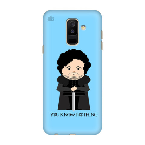 You Know Nothing Samsung A6+ Cover