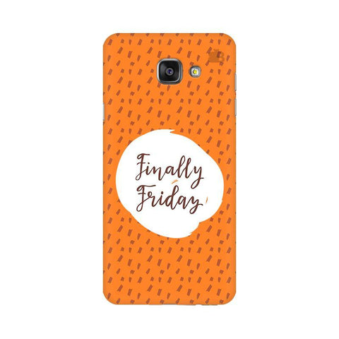 Finally Friday Samsung A7 2016 Phone Cover