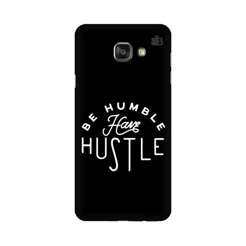 Have Hustle Samsung A7 2016 Phone Cover