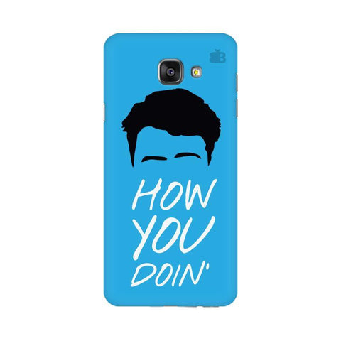 How you Doin Samsung A7 2016 Phone Cover