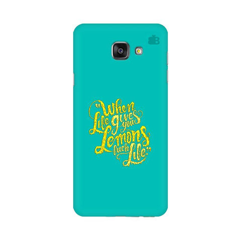 Life gives Lemons Samsung A7 2016 Phone Cover
