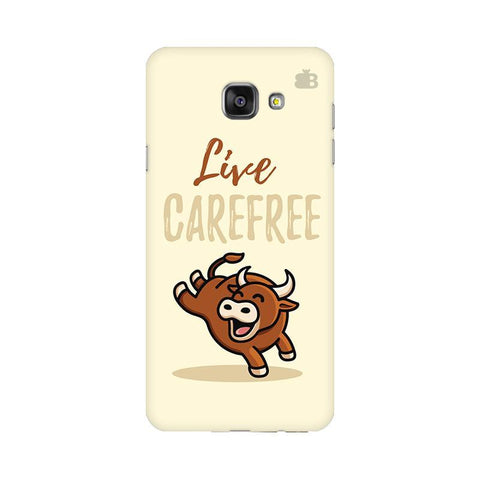 Live Carefree Samsung A7 2016 Phone Cover