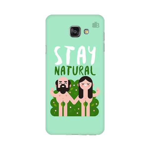 Stay Natural Samsung A7 2016 Phone Cover