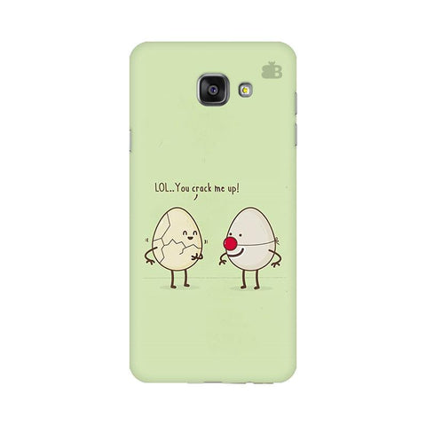 You Crack me up Samsung A7 2016 Phone Cover