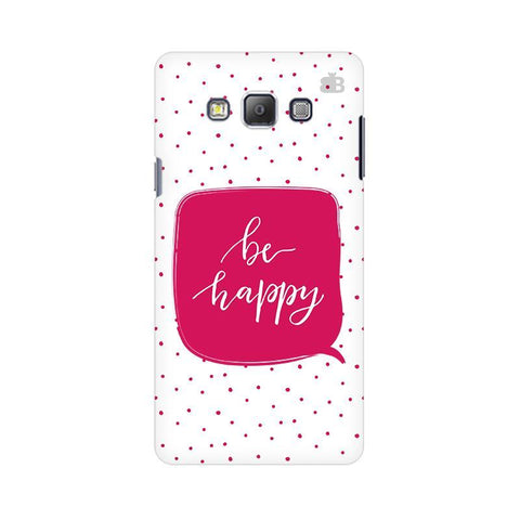 Be Happy Samsung A7 Phone Cover