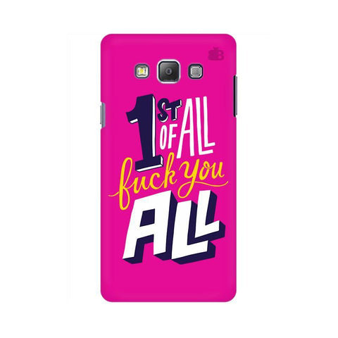 F You All Samsung A7 Phone Cover