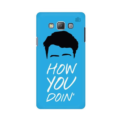 How you Doin Samsung A7 Phone Cover
