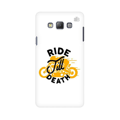 Ride Till Death Samsung A7 Phone Cover