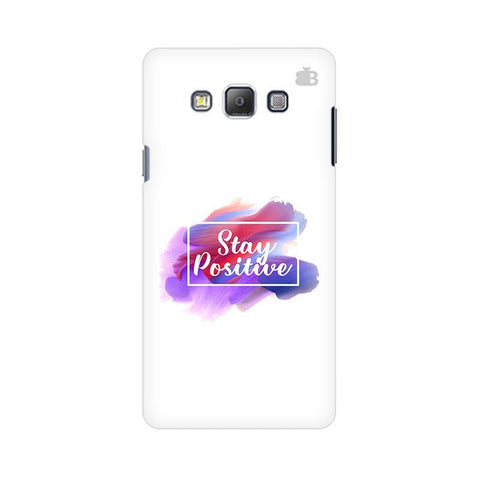 Stay Positive Samsung A7 Phone Cover