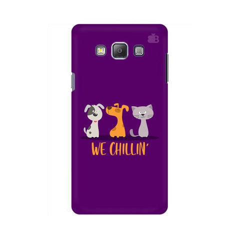 We Chillin Samsung A7 Phone Cover