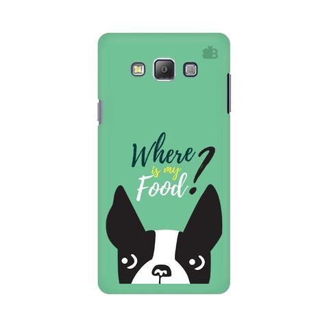 Where is my Food Samsung A7 Phone Cover