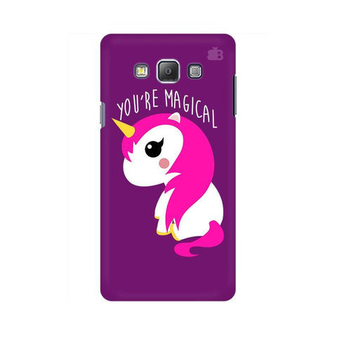 You're Magical Samsung A7 Phone Cover