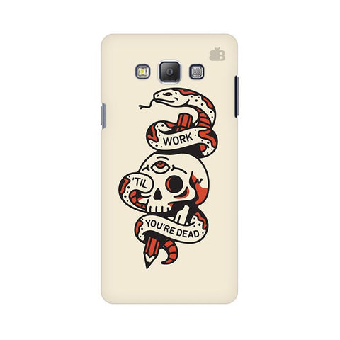 endless work Samsung A7 Phone Cover