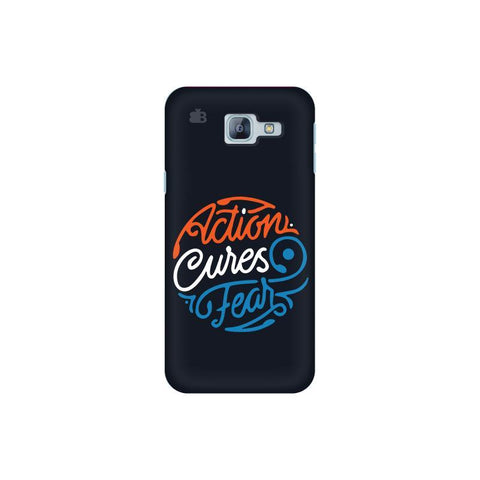 Action Cures Fear Samsung A8 2016 Phone Cover