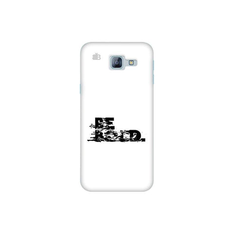 Be Bold Samsung A8 2016 Phone Cover